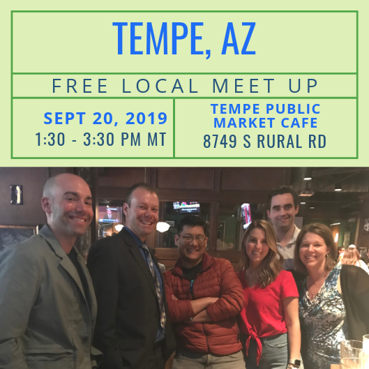 FREE Local Meet-Up: Tempe, AZ