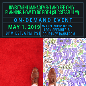 Investment Management and Fee-Only Planning: How To Both (Successfully!) On Demand