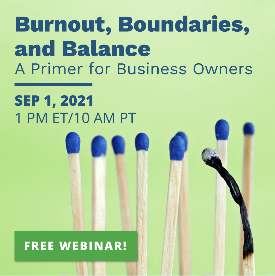 Burnout, Boundaries, and Balance Virtual Event