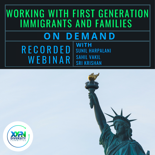 Working with First Generation Immigrants and Families_On Demand
