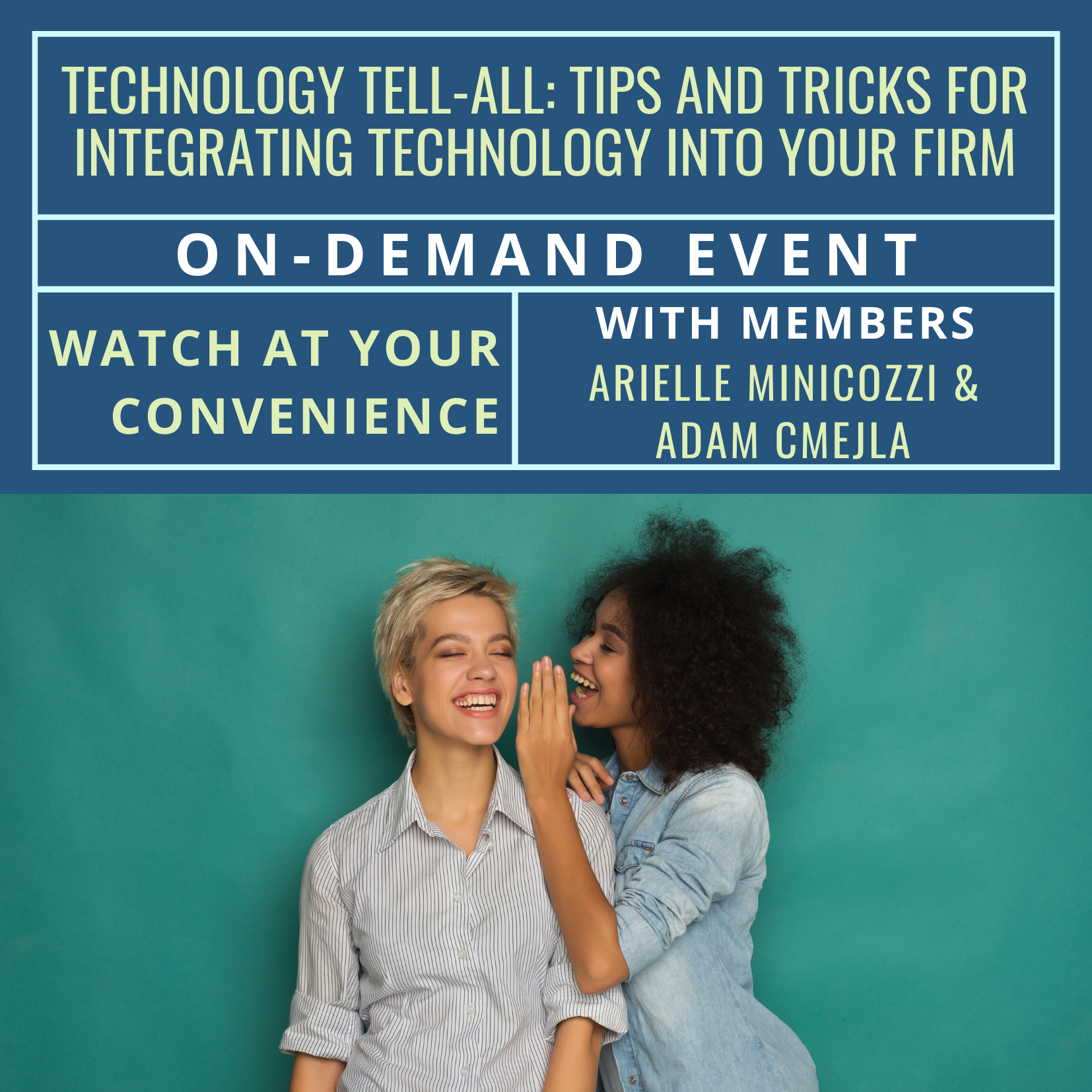 On-Demand Event: Technology Tell-All: Tips and Tricks for Integrating Technology Into Your Firm