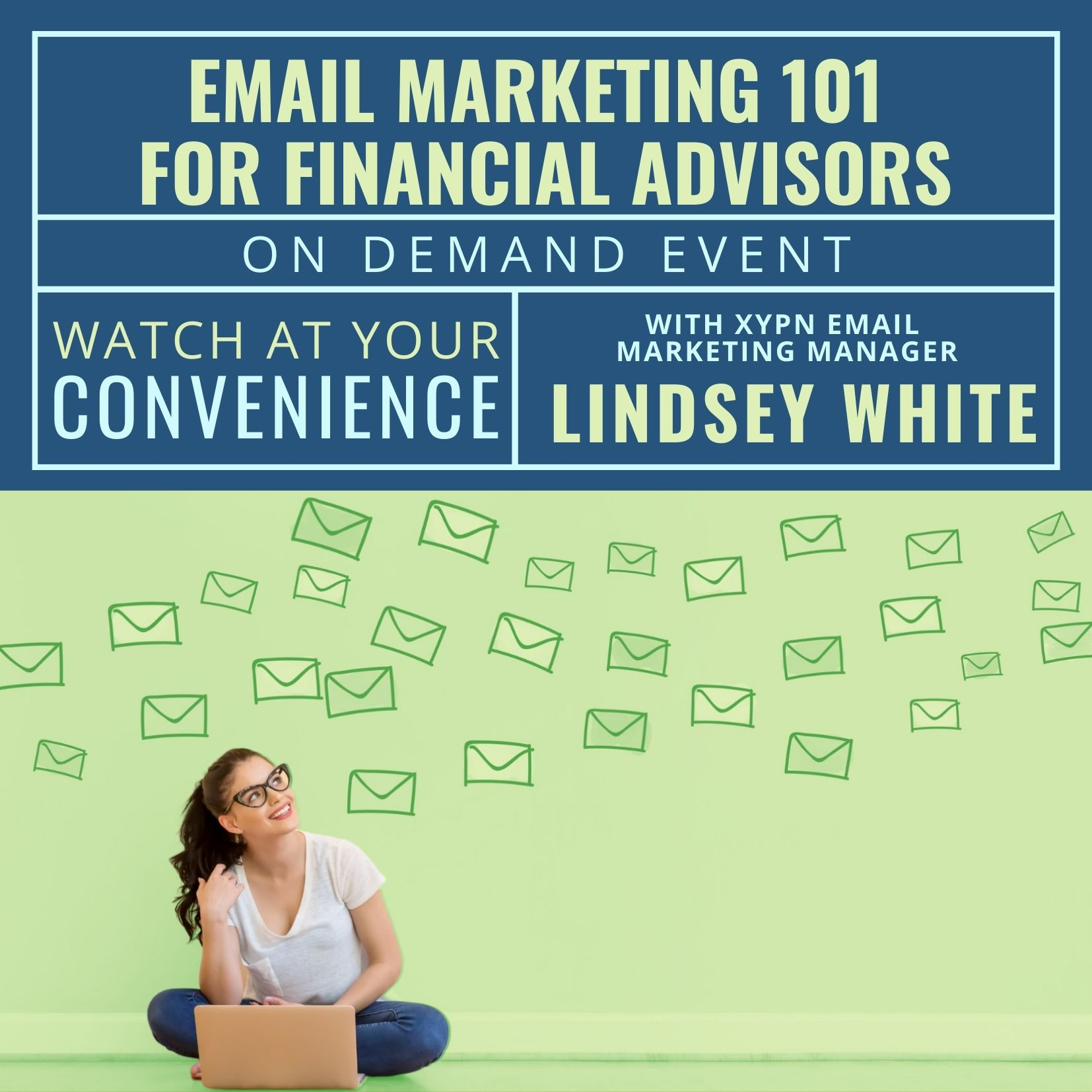 Free On-Demand Event: Email Marketing 101 for Financial Advisors