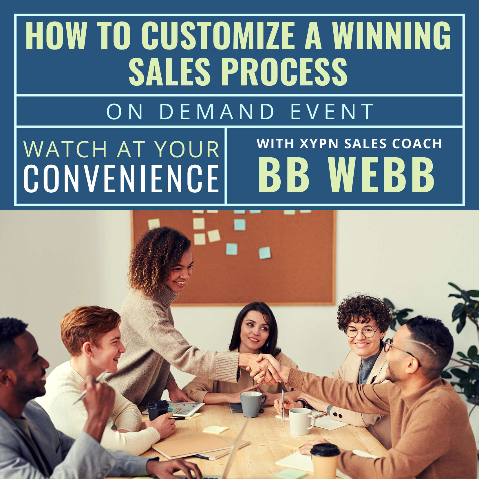 Free On-Demand Event: How to Customize a Winning Sales Process