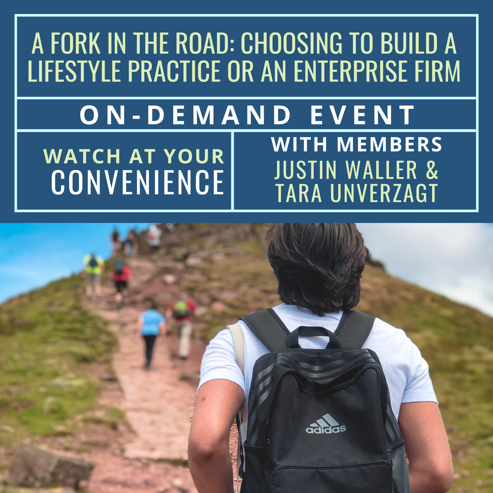 Free On-Demand Event: A Fork in the Road: Choosing to Build a Lifestyle Practice or an Enterprise Firm
