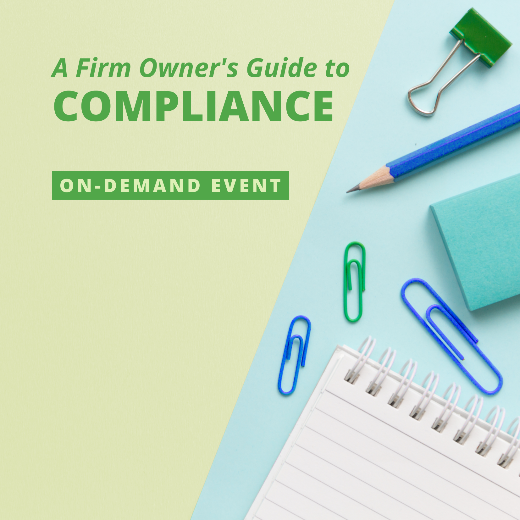 A Firm Owner's Guide to Compliance