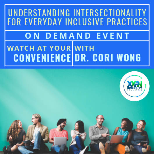 On Demand Event: Understanding Intersectionality for Everyday Inclusive Practices