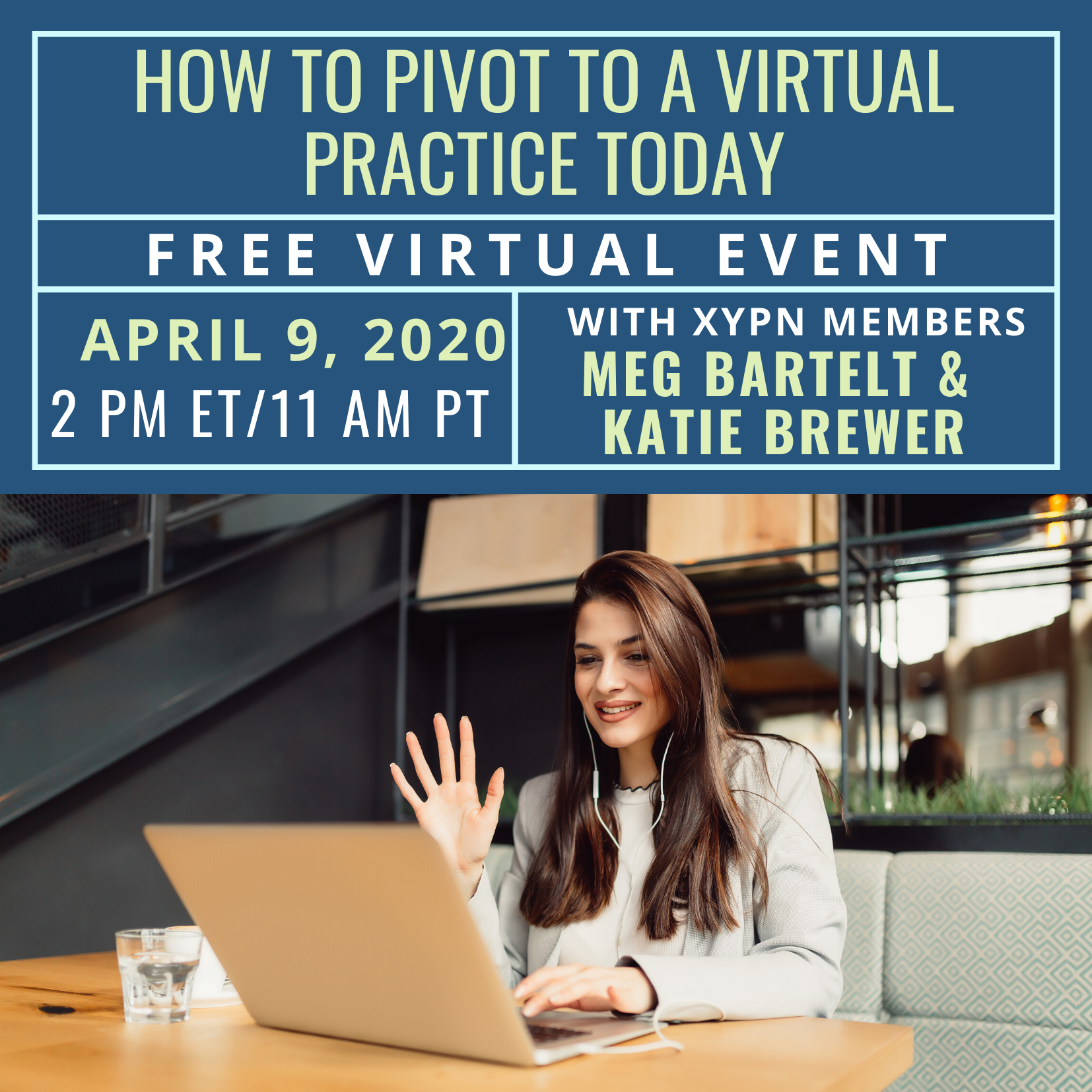 Free Virtual Event: How to Pivot to a Virtual Practice Today