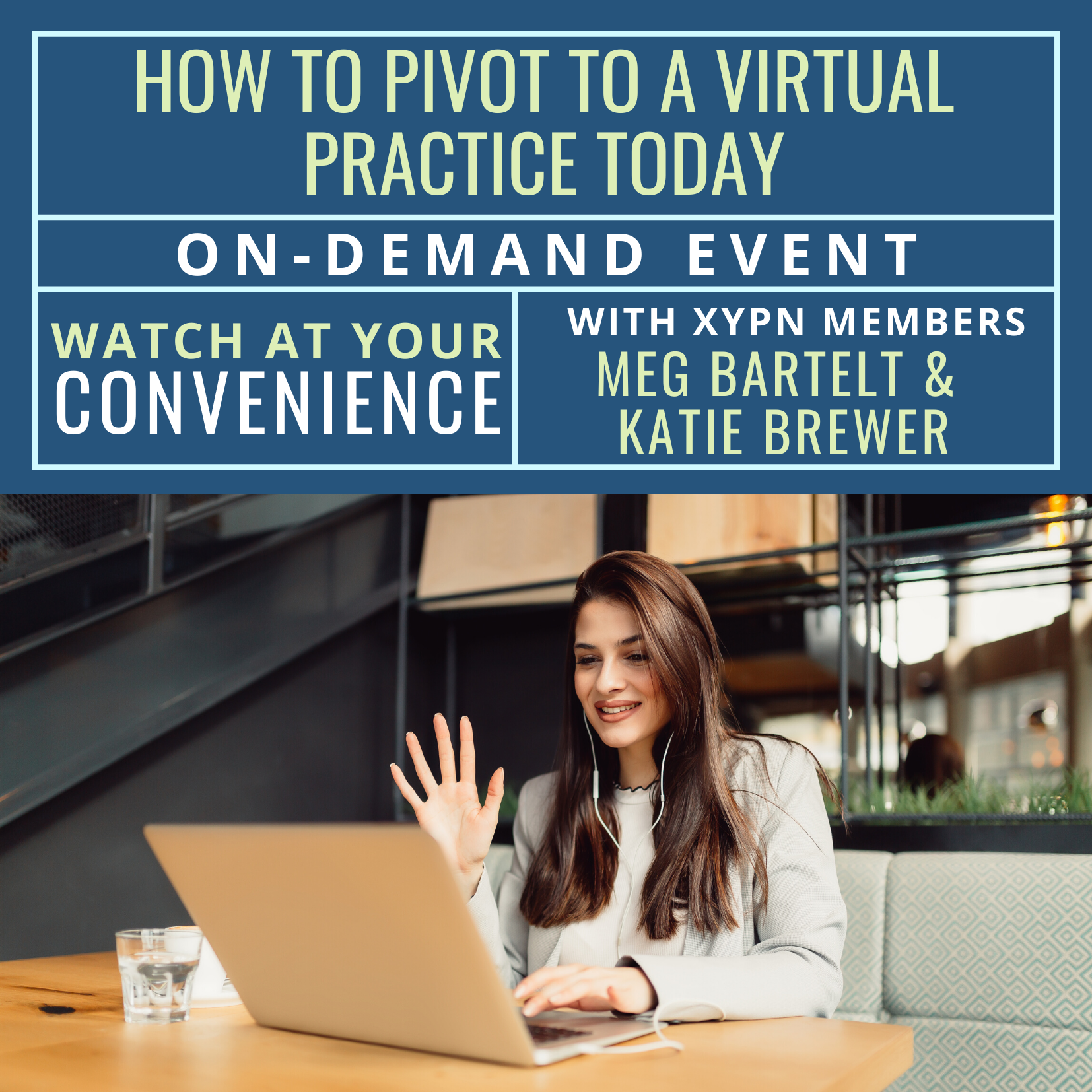 Free On-Demand Event: How to Pivot to a Virtual Practice